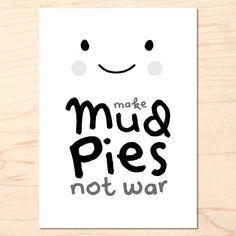 Mud Pies X War