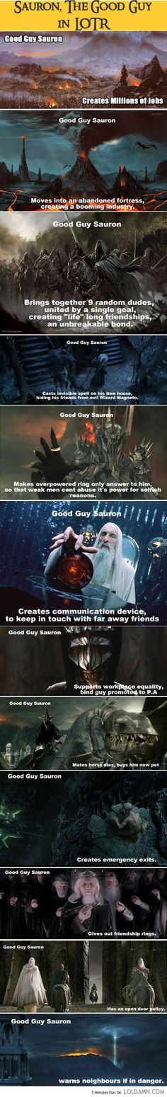 Just think of Sauron as a good guy. Okay? (Actually no, that's not okay, but this picture is still pretty funny xD)