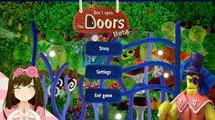 Don't open the doors BETA - Never trust door guards! Episode 1