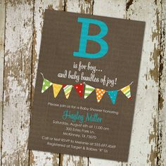 baby boy shower invitation with B is for boy with bold colored banner, digital, printable file (item122f). $13.00, via Etsy.