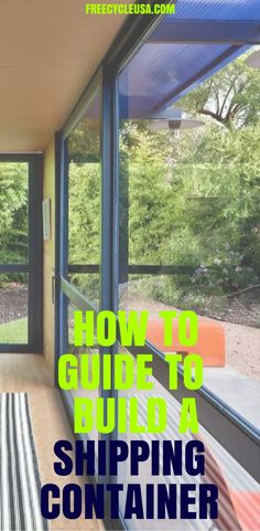 Get The Best Shipping Container Home Building Guide Today.