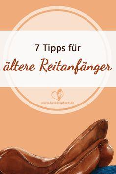 7 Tipps für ältere Reitanfänger und Späteinsteiger.