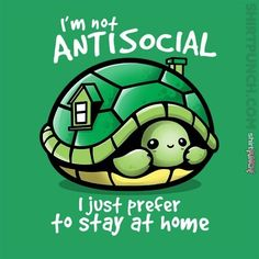 I'm not antisocial I just prefer to stay at home - turtle -- cool & funny idea f. - I'm not antisocial I just prefer to stay at home – turtle — cool & funny idea for bookworm an - Cute Cartoon Drawings, Cute Animal Drawings, Kawaii Drawings, Cute Turtle Drawings, Cartoon T Shirts, Horse Drawings, Cute Puns, Funny Cute, Turtle Quotes