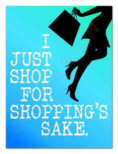 Printable Art Shopping's Sake 9x12 by attitudesindesign on Etsy, $8.00