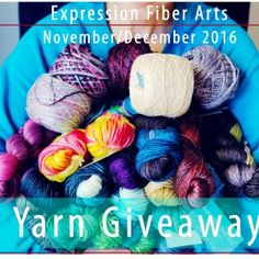 http://blog.expressionfiberarts.com/2016/11/20/november-december-2016-1000-yarn-giveaway/