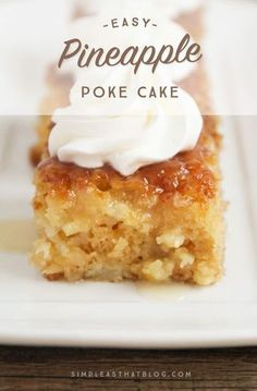 This made from scratch Pineapple Poke Cake Recipe is as easy as using a mix and it turns out spongy, moist and delicious every time! It's all the flavors of pineapple upside down cake, made simple and (Pineapple Dessert Recipes) Pineapple Poke Cake, Pineapple Desserts, Crushed Pineapple Cake, Pineapple Recipes Easy, Recipes With Crushed Pineapple, Pineapple Cobbler, Pineapple Pudding, Pineapple Angel Food, Tasty