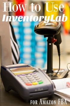 New to Amazon FBA and confused by how to use InventoryLab as an Amazon FBA…