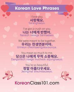 Learn Korean - KoreanClass101.com — ❤️   Korean love phrases to remember for...