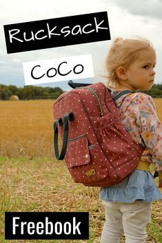 """Sew children& backpack- Kinderrucksack nähen You want a free pattern? With the Freebee backpack """"CoCo"""" you sew your own backpack for the kindergarten - Sewing For Kids, Diy For Kids, Diy Rucksack, Diy Mode, Diy Handbag, Baby Blog, Lv Handbags, Brown Bags, Fashion Backpack"""