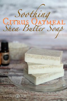 Soothing Oatmeal Citrus Shea Butter Soap - homemade soothing citrus oatmeal shea butter soap with essential oils Best Picture For Skincare 20 - Soap Making Recipes, Homemade Soap Recipes, Homemade Butter, Diy Soap Recipe Without Lye, Diy Soap No Lye, Diy Soap Base, Diy Masque, Oatmeal Soap, Homemade Oatmeal
