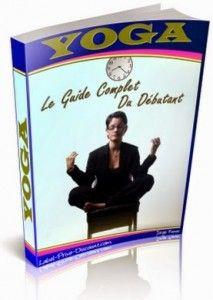 Télécharger yoga Le guide complet du débutant par Dominique Bulteel Pdf Gratuit