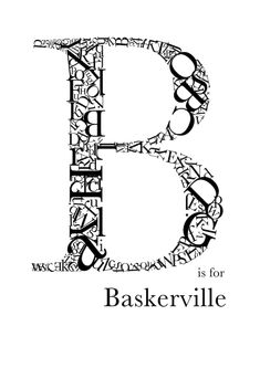 Andy Heffernan-b-is-for-Baskerville; Increased the contrast between the thick and thin strokes Poster Fonts, Type Posters, Book Posters, Typographic Poster, Creative Typography, Typography Letters, Graphic Design Typography, Map Design, Book Design