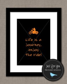 Motorcycle Printable - Life is a Journey Enjoy the Ride - YOU PRINT ( Digital File) 8x10 Typography Print Sign Poster Wall Art