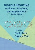 Vehicle routing : problems, methods, and applications / edited by Paolo Toth, Daniele Vigo