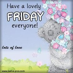 ♥Tatty Teddy♥  Friday
