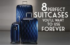 Eight Perfect Suitcases You'll Want to Use Forever