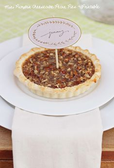 Mini Pumpkin Cheesecake Pecan Pies AND Free Printable by Lisa Rupp for The Sweetest Occasion