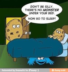 cookie monster =)