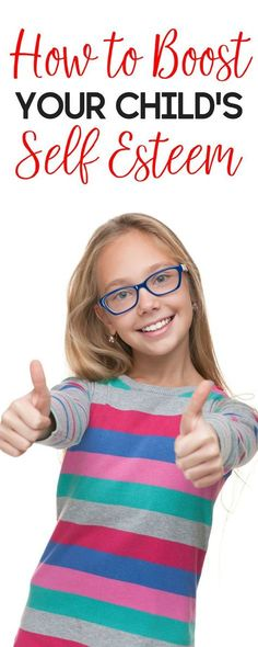 A child with self esteem is a confident child. Here's how to boost your child's self esteem.   parenting   positive parenting   self esteem in children   self esteem in kids   positive parenting techniques   raising confident kids   raising kids with confidence