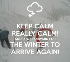 #KeepCalmReallyCalmAndLookForwardForTheWinterToArriveAgain See more at ★https://www.facebook.com/ApresSkiPage ★