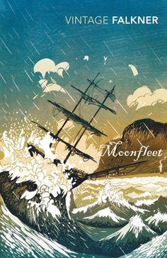 Moonfleet (Vintage Classics) by John Meade Falkner https://www.amazon.com/dp/0099541122/ref=cm_sw_r_pi_dp_x_FpyvybAPSXAX8