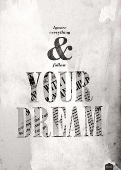 """""""It's the possibility of having a dream come true that makes life interesting"""" Paolo Coelho - The Alchemist"""
