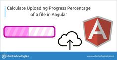 Calculate Uploading Progress Percentage of a file in Angular VISIT; Web Development Company, Web Application, Filing, Calculator, Remote, Communication, Logos, Communication Illustrations, Logo
