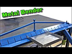 DIY Sheet Metal Bender - Diy Projects - YouTube Sheet Metal Bender, Sheet Metal Brake, Metal Bending Tools, Metal Working Tools, Welding Shop, Metal Welding, Welding Projects, Diy Projects, Metal Fabrication Tools