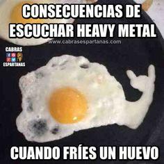 Freír un huevo mientras oyes Heavy