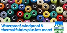 Waterproof, windproof and thermal fabrics plus lots more - Make your own outdoor gear!
