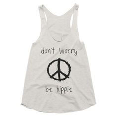 Don't worry be hippie, boho, gypsy, festival style racerback tank