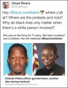 thanks to Obama's intentional war that he started with the police, it has now become normal for our officers to be executed in the streets.  #bluelivesmatter