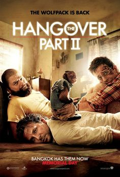The Hangover Part II -- Phil, Stu, Alan, and Doug travel to exotic Thailand for Stu's wedding. What happens in Vegas may stay in Vegas, but what happens in Bangkok can't even be imagined.♥♥♥