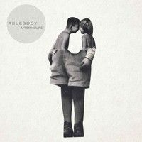 After Hours by Ablebody on SoundCloud