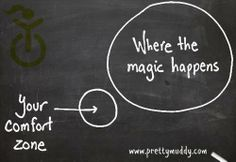 Pretty Mudders, step outside of your comfort zone today. You might even see the #magic happen. #prettymuddy
