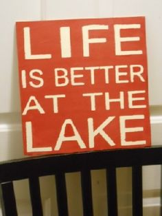 Life is Better At The Lake wooden primitive sign