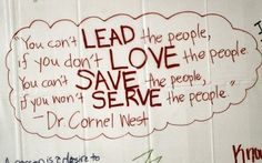 Leadership, love, servanthood.