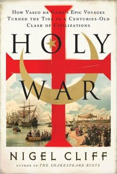 Holy War  An great book on the Crusades and the history of Portugal being an empire