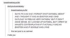 So oatmeal