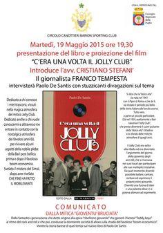 C'era una volta il Jolly Club. Presentazione del libro e proiezione del film martedì 19 maggio 2015 a Bari (Ba)