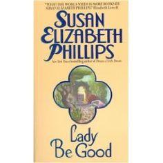 Lady Be Good, by Susan Elizabeth Phillips