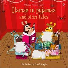 Usborne Phonics Stories - Llamas in Pyjamas and Other Tales
