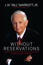 """Marriott's Year of Historic Milestones Culminates """"Without Reservations"""""""