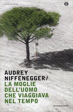 [Audrey Niffenegger, La moglie dell'uomo che viaggiava nel tempo, 2003]