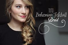 Tiboudnez: ♥ Tuto Vidéo - Bohemian Fishtail Braid ♥ tiboudnez, blog, do it yourself, diy, tuto, mode, beauté, blogueuse, lifestyle, glitters