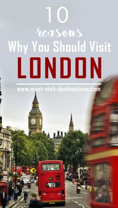 10 Reasons Why You Should Visit London #London #Travel