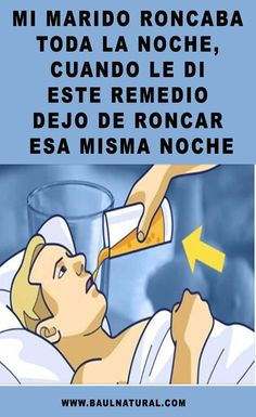 Mi marido roncaba toda la noche, cuando le di este remedio dejo de roncar esa misma noche Natural Cleaning Solutions, Natural Cleaning Products, Healthy Drinks, Healthy Tips, Clara Berry, How To Stop Snoring, Body Hacks, Weight Loss Drinks, Health And Wellbeing