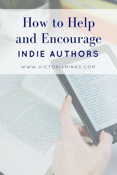 How do you support your favorite indie authors? Here are a few ways to help and encourage the indie authors in your life. Check out these tips and share some love!