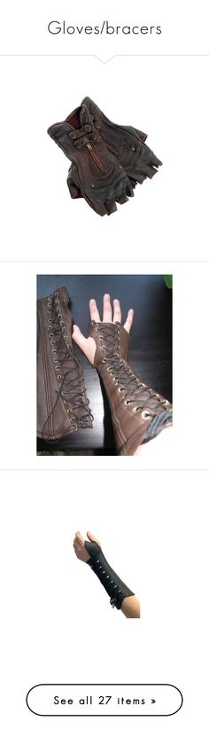 """""""Gloves/bracers"""" by dressagediva2001 ❤ liked on Polyvore featuring gloves, accessories, steampunk, armor, bracers, other, dolls parts, medieval, weapons and bracelets"""