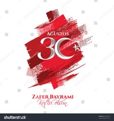 Find Vector Illustration 30 Agustos Zafer Bayrami stock images in HD and millions of other royalty-free stock photos, illustrations and vectors in the Shutterstock collection. Thousands of new, high-quality pictures added every day. New Pictures, Beautiful Pictures, Celebration Day, Royalty Free Photos, Design Elements, Illustration, Inspiration, Image, Posters